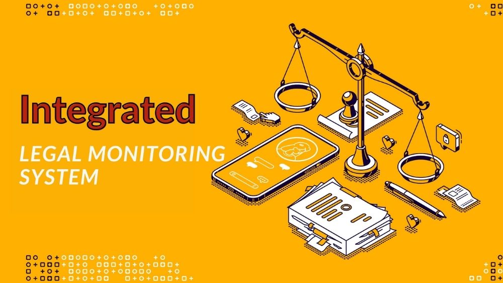 integrated Legal Monitoring System